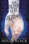 Coldest Girl in Cold Town by Holly Black