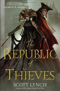 The Republic of Thieves by Scott Lynch