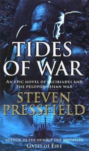 The Tides of War by Steven Pressfield