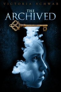 The Archived by Victoria Schwab