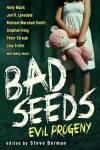 Bad Seeds edited by Steve Berman
