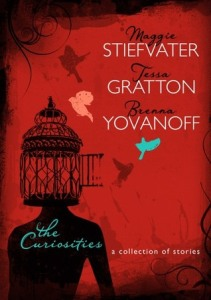 The Curiosities by Stiefvater Gratton and Yovanoff