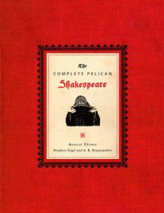 The Complete Pelican Shakespeare